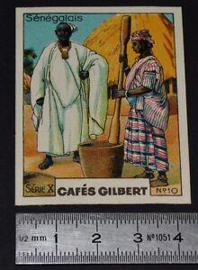CHROMO 1936 CAFES GILBERT COSTUMES SENEGALAIS SENEGAL AFRIQUE OCCIDENTALE A.O.F.
