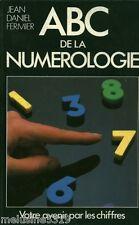 Livre Esotérisme  ABC de la numérologie - J. Daniel Fermier   book