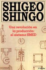 Una revolucion en la produccion: el sistema SMED, 3a Edicion by Shigeo Shingo