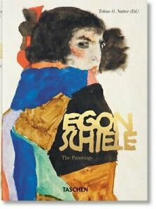 Egon Schiele. the Paintings. 40th Ed. by Tobias G Natter: New