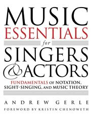 Music Essentials for Singers and Actors Fundamentals of Notation Sight 000194643