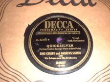78RPM Decca 24827 Bing Crosby, M Martin, Lily Laguna /25091 Quicksilver E- ERROR