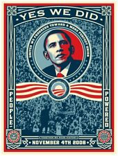OBAMA YES WE DID : SIGNED LIMITED EDITION PRINT : OBEY : SHEPARD FAIREY