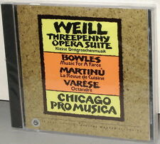 Reference Recordings RR-29CD: WEILL Three Penny Suite Chicago Pro Musica 1989 SS