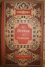 Le Buffon des familles Edition Garnier frères Auguste Dubois