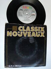 """CLASSIX NOUVEAUX: Is it a dream / Where to go 7"""" 45T P/S LIBERTY BP 409 sal solo"""