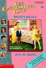 Kristy's Big Day (Baby-Sitters Club # 6)