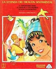 La leyenda del dragón sentimental. María Pascual (ilustraciones ) y Eugenio Soti