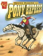 Young Riders of the Pony Express (Paperback or Softback)