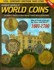 Standard Catalog of World Coins, 17th Century, 1601-1700 by Chester L. Krause (1