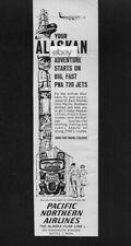 PNA PACIFIC NORTHERN AIRLINES 1963 ALASKAN ADVENTURE STARTS ON BIG B720 JETS AD