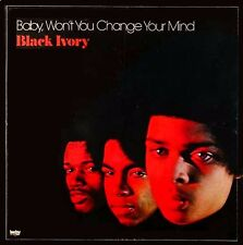 BLACK IVORY Baby, Won't You Change Your Mind TODAY RECORDS Sealed Vinyl LP