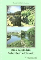 RíosdeMadrid.Naturalezaehistoria