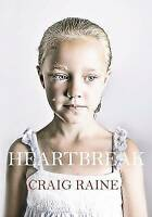 CRAIG RAINE __ HEARTBREAK ____ BRAND NEW __ FREEPOST UK