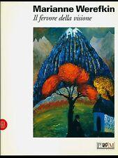 MARIANNE WEREFKIN fervore della visione catalogo mostra Reggio Emilia Skira 2001