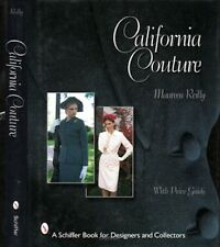 California Couture by Maureen Reilly