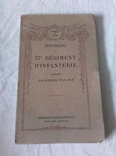 Historique du 37e RGt d'Infanterie pendant la guerre 1914/1918