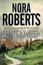 Untamed by Nora Roberts (2017, Hardcover)