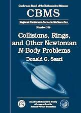 Collisions, Rings, and Other Newtonian N-Body Problems (Cbms Regional Conferenc