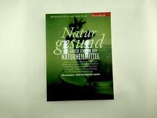 Beate Fessler - Natur gesund  Das grosse Lexikon der Naturheilmittel