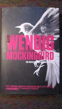 Chuck Wendig - Mockingbird - LNEW Condition HCDJ Saga Press