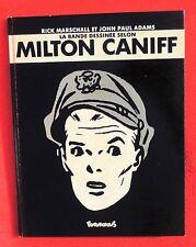 La bande dessinée selon Milton Caniff. Futuropolis 1984. EO. cartonné