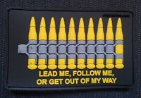 """PVC BULLET 3D PATCH s2 ammo """"GET OUT OF MY WAY"""" MOLLE DEVGRU SOF UKSF PCU Hook"""