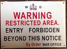 METAL SIGN - WARNING RESTRICTED AREA NO ENTRY FORBIDDEN