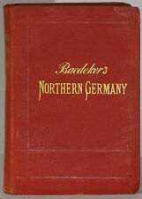 Baedeker's Northern Germany to Bavarian and Austrian Frontiers 1904
