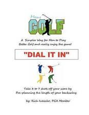 NEW Dial It In (Volume 1) by Rich Iwaszko