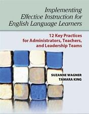 Implementing Effective Instruction for English Language Learners: 12 Key Practic
