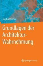 Grundlagen der Architektur-Wahrnehmung (German Edition), Grütter, Jörg Kurt, New