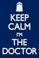 Doctor Who Poster Keep Calm I'm The Doctor Tardis Dalek Print, 24x36