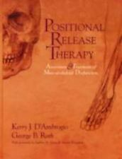 Positional Release Therapy: Assessment & Treatment of Musculoskeletal Dysfunctio