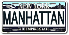 """Manhattan"" NY New York Novelty License Plate"