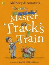 Master Track's Train by Allan Ahlberg (Paperback, 2014)  NEW   Happy Families