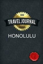 Travel Journal Honolulu by Good Journal (2014, Paperback)