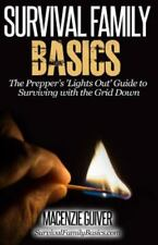 Prepper's Lights Out Guide to Surviving With the Grid Down, Paperback by Guiv...