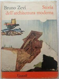 Bruno Zevi - STORIA DELL'ARCHITETTURA MODERNA
