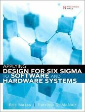 Applying Design for Six Sigma to Software and Hardware Systems, McNair, Patricia