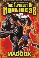 NEW Alphabet of Manliness by Maddox