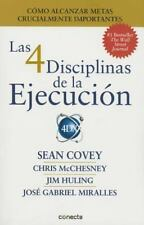 Las 4 Disciplinas de la Ejecución by Chris McChesney and Sean Covey (2015,...