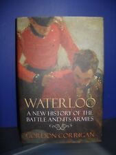 Waterloo - A New History of the Battle and Its Armies
