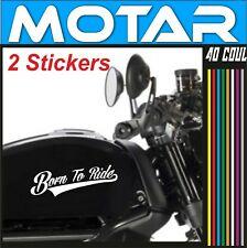 2 stickers BORN TO RIDE 200mm X 75mm café racer scrambler brat 40 couleurs