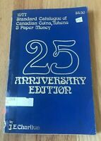 1977 Standard Catalogue of Canadian Coins, Tokens, and Paper Currency - Charlton