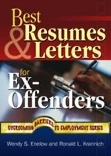 Best Resumes and Letters for Ex-Offenders Overcoming Barriers to Employment Suc
