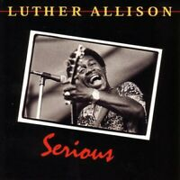 Luther Allison - Serious [CD]