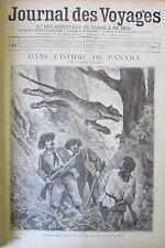 JOURNAL DES VOYAGES N° 866 de 1894 PANAMA CHASSE JAGUAR ASCENSIONS SIEGE PARIS
