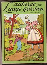 L'AUBERGE DE L'ANGE GARDIEN  comtesse SEGUR  années 50  illustré par MATEJA