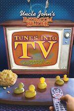 Uncle Johns Bathroom Reader Tunes into TV by Bathroom Readers Institute